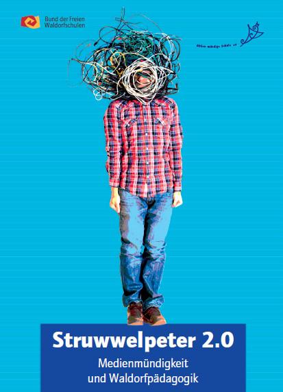 Struwwelpeter 2.0 Medienmündigkeit und Waldorfpädagogik
