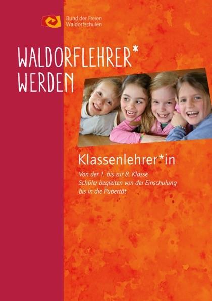 """Faltblatt """"Klassenlehrer:in an Waldorfschulen werden"""""""
