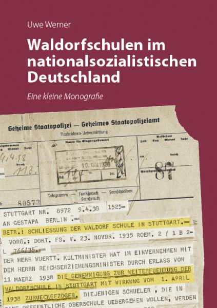 Die Waldorfschule im nationalsozialis- tisch besetzten Deutschland