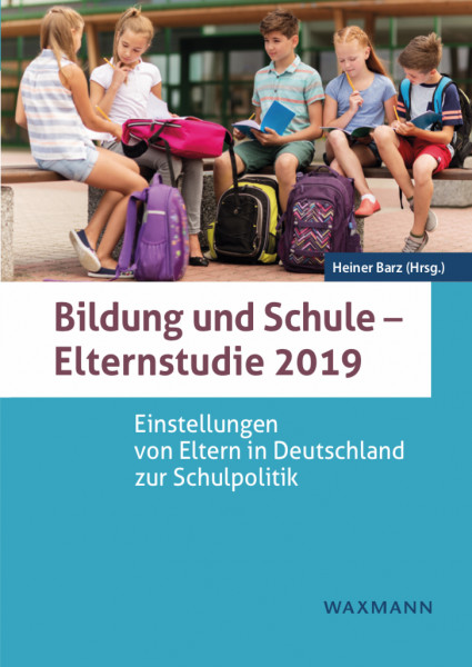 Bildung und Schule - Elternstudie 2019 Buch