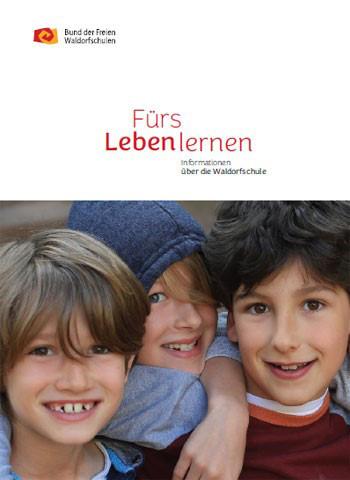 """Broschüre """"Fürs Leben lernen"""" - Informationen über die Waldorfschule"""