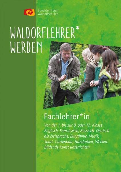 """Faltblatt """"Fachlehrer:in an Waldorfschulen werden"""""""